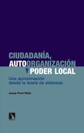 CIUDADANIA, AUTOORGANIZACION Y PODER LOCAL