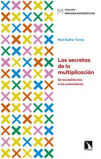 Los secretos de la multiplicacion - Raul Ibañez Torres
