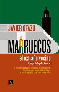 Marruecos, El Extraño Vecino - Javier Otazu Elcano