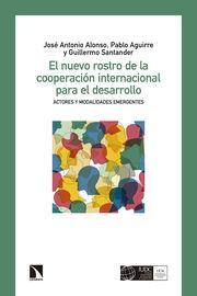 NUEVO ROSTRO DE LA COOPERACION INTERNACIONAL, EL