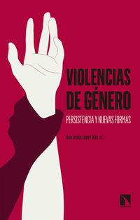 VIOLENCIAS DE GENERO - PERSISTENCIA Y NUEVAS FORMAS