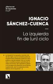 Izquierda, La - Fin De (un) Ciclo - Ignacio Sanchez Cuenca