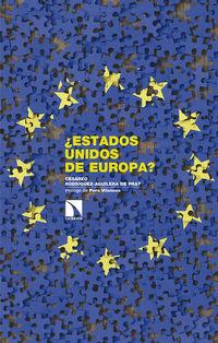 ¿estados Unidos De Europa? - Cesareo Rodriguez-Aguilera De Prat