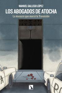 Los abogados de atocha - Manuel Gallego Lopez