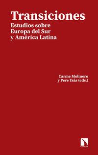 Transiciones - Carme Molinero (ed. ) / Pere Ysas (ed. )