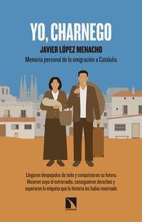 Yo, Charnego - Javier Lopez Menacho