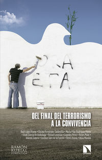 Del Final Del Terrorismo A La Convivencia - Raul Lopez Romo Ed (ed. )