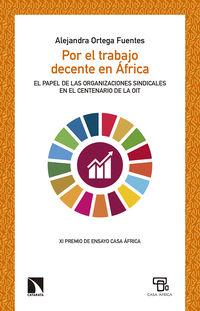 Por El Trabajo Decente En Africa - Alejandra Ortega Fuentes