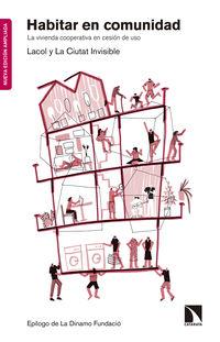 Habitar En Comunidad - La Vivienda Cooperativa En Cesion De Uso - Aa. Vv.