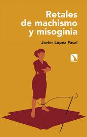 Retales De Machismo Y Misoginia - Javier Lopez Facal