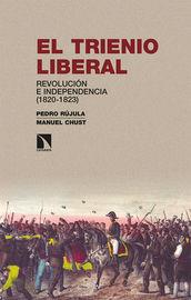 El trienio liberal - Manuel Chust / Pedro Rujula