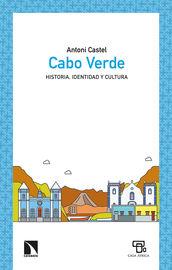 CABO VERDE - HISTORIA, IDENTIDAD Y CULTURA