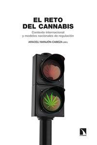 RETO DEL CANNABIS, EL - CONTEXTO INTERNACIONAL Y MODELOS NACIONALES DE REGULACION