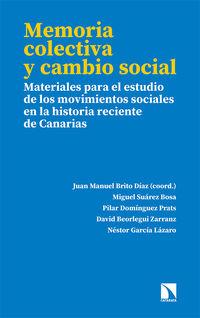 Memoria Colectiva Y Cambio Social - Juan Manuel Brito