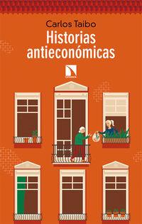 HISTORIAS ANTIECONOMICAS