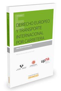Derecho Europeo Y Transporte Internacional Por Carretera - Unai Belintxon Martin