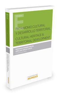 Patrimonio Cultural Y Desarrollo Territorial - Fernando Manero Miguel / Jose Luis Garcia Cuesta