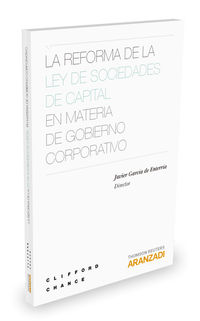 La reforma de la ley de sociedades de capital en materia de gobierno corporativo - Javier Garcia Enterria