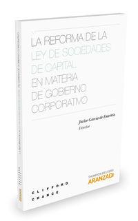REFORMA DE LA LEY DE SOCIEDADES DE CAPITAL EN MATERIA DE GOBIERNO CORPORATIVO, LA