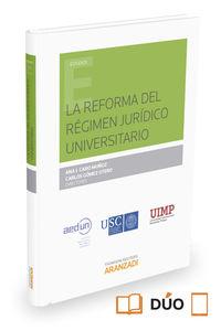 La reforma del regimen universitario - Ana I. Caro Muñoz