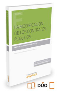 La  modificacion de los contratos publicos (+proview) - Francisco Jav Vazquez Matilla