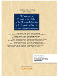 Control Constitucional De Las Normas Laborales Y De La Seguridad Social, El (duo) - Joaquin Garcia Murcia