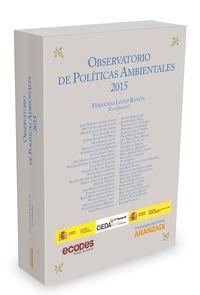 Observatorio De Politicas Ambientales 2015 - Fernando Lopez Ramon