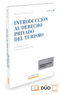 (6 Ed) Introduccion Al Derecho Privado Del Turismo (duo) - Jose Barba De Vega / Maria Angeles Calzada Conde