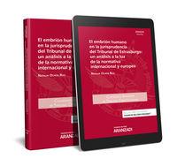 Embrion Humano En La Jurisprudencia Del Tribunal De Estrasburgo, El: Un Analisis A La Luz De La Normativa Internacional Y Europea (duo) - Natalia Ochoa Ruiz