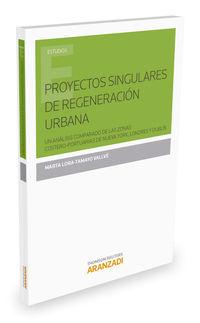 PROYECTOS SINGULARES DE REGENERACION URBANA