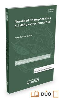 Pluralidad De Responsables Del Daño Extracontractual (+proview) - Pilar Alvarez Olalla