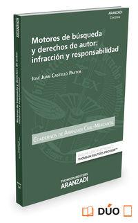 Motores De Busqueda Y Derechos De Autor - Infraccion Y Responsabilidad (+proview) - Jose Juan Castello Pastor