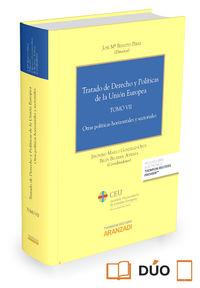 Tratado De Derecho Y Politicas De La Union Europea Vii (duo) - Jeronimo Maillo Gonzalez-Orus