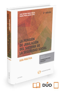 (2ª Ed) Pension De Jubilacion Del Sistema De La Seguridad Social, La (duo) - Jose A. Panizo Robles / Raquel Presa Garcia-Lopez