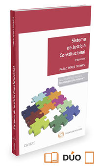 (2 Ed) Sistema De Justicia Constitucional (duo) - Pablo Perez Tremps