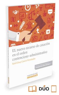 Nuevo Recurso De Casacion En El Orden Contencioso-Administrativo, El (duo) - Raul Cesar Cancio Fernandez