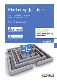 Marketing Juridico (+proview) - Pedro Javier  Belda Calvo  /  Juan Jacobo  Nuñez Martinez