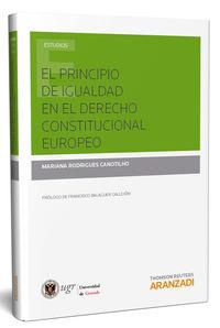 El principio de igualdad en el derecho constitucional europeo - Mariana Rodrigues Canotilho