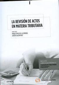 Revision De Actos En Materia Tributaria, La (duo) - Pablo  Chico De La Camara  /  Juan Ignacio   Moreno Fernandez  /  [ET AL. ]