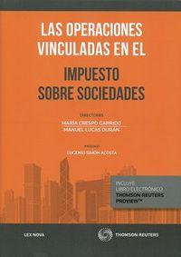 Operaciones Vinculadas En El Impuesto Sobre Sociedades, Las (duo) - Manuel  Lucas Duran  /  Maria  Crespo Garrido