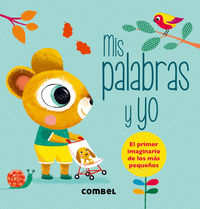 Mis Palabras Y Yo - Marie Odile Fordcq / Peggy Nille (il. )