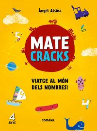 Matecracks - Viatge Al Mon Dels Nombres! (4anys) - Angel Alsina