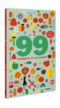 99 TOMAQUETS I 1 PATATA