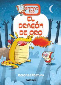 bitmax & co - el dragon de oro - Jaume Copons / Liliana Fortuny (il. )