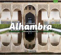 Alhambra De Granada - El Arte De La Arquitectura - Italiano - Carlos Alberto Giordano / Lionel Nicolas Palmisano