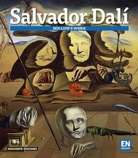Salvador Dali - Las Obras De Su Vida - Ingles - Carlos Alberto Giordano / Lionel Nicolas Palmisano