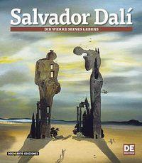 Salvador Dali - Las Obras De Su Vida - Aleman - Carlos Alberto Giordano / Lionel Nicolas Palmisano