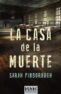 La casa de la muerte - Sarah Pinborough