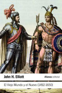 VIEJO MUNDO Y EL NUEVO, EL (1492-1650)