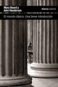 MUNDO CLASICO, EL - UNA BREVE INTRODUCCION